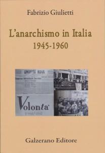 Giulietti_Anarchismo 1945-60_cop