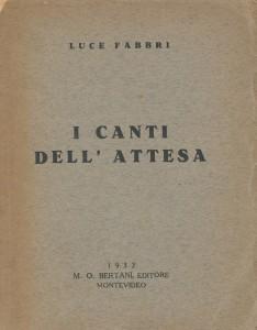 LuceF_I canti dellattesa_1932